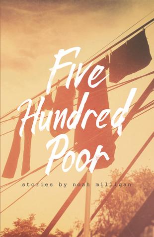 Five Hundred Poor by Noah Milligan