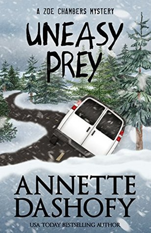 Uneasy Prey (Zoe Chambers Mysteries #6)