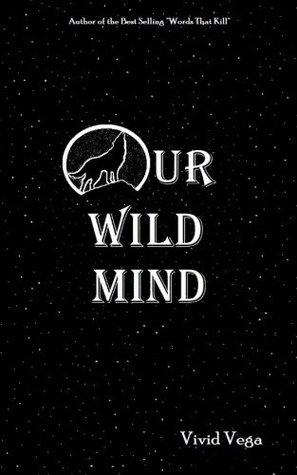 Our Wild Mind