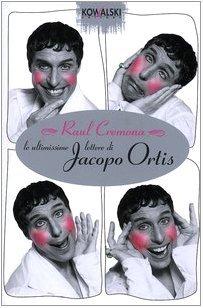 Le ultimissime lettere di Jacopo Ortis