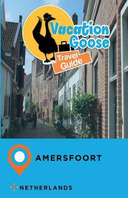 Vacation Sloth Travel Guide Amersfoort Netherlands