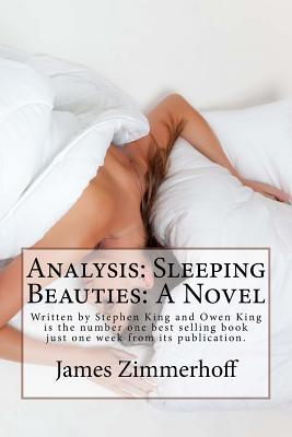 Analysis: Sleeping Beauties: A Novel: Written by Stephen King and Owen King Is the Number One Best Selling Book Just One Week from Its Publication.