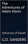 The Adventures of Adam Wynn: Influence of Death