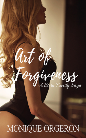 Art of Forgiveness (Stern Family Saga, #2)