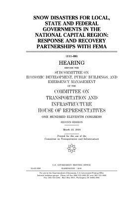 Snow Disasters for Local, State, and Federal Governments in the National Capitol Region: Response and Recovery Partnerships with Fema