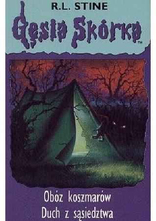 Gęsia skórka: Obóz koszmarów. Duch z sąsiedztwa (Gęsia skórka, #9-10)
