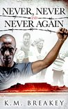 Never, Never and Never Again