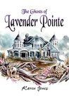 The Ghosts of Lavender Pointe (Phantom Blooms Book 2)