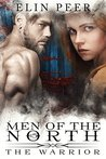 The Warrior (Men of the North #5)