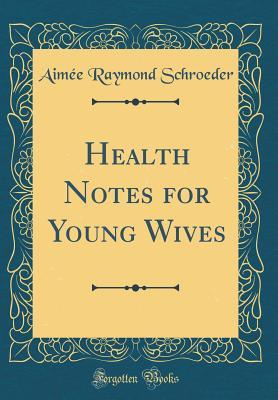 Health Notes for Young Wives