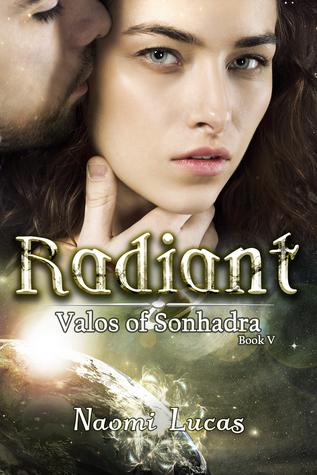 Radiant (Valos of Sonhadra, #5)
