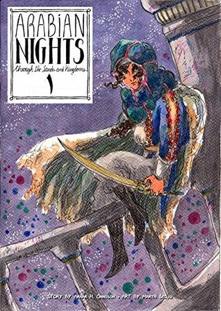 Arabian Nights: Through the Sands and the Kingdoms: Issue 1: The Lockpick and the Swordswoman