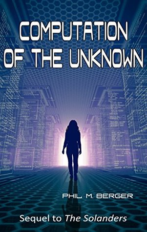 Computation of the Unknown (The Solanders Book 2)