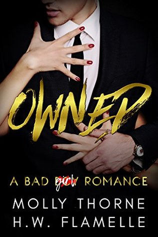 Owned: A Bad Boy Romance (Goldenhearts Book 3)