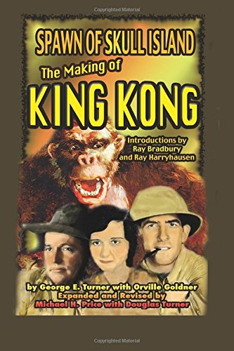 Spawn of Skull Island: The Making of King Kong