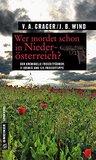 Wer mordet schon in Niederösterreich?: 11 Krimis und 125 Freizeittipps