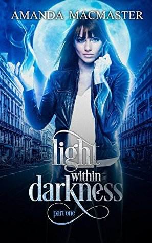 Light Within Darkness (Part one)