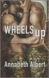 Wheels Up by Annabeth Albert
