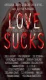 Love Sucks: Anti-Valentine's Day Anthology