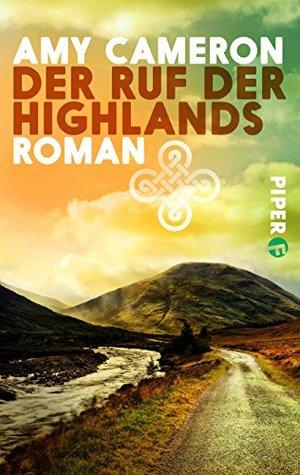 Der Ruf der Highlands: Roman