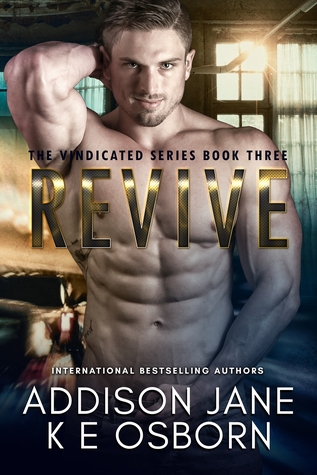 Revive (The Vindicated, #3)