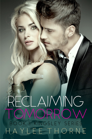 Reclaiming Tomorrow (Kingsley, #3)