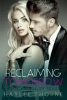 Reclaiming Tomorrow (Kingsley, #3)