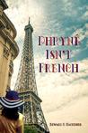Phryné Isn't French by Edward R. Hackemer
