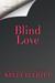 Blind Love by Kelly Elliott