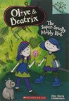 The Super-Smelly Moldy Blob: A Branches Book (Olive & Beatrix #2)