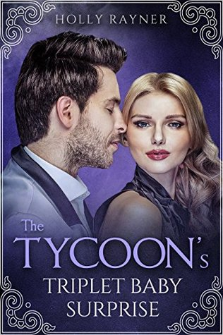 The Tycoon's Triplet Baby Surprise (More Than He Bargained For, #6)