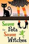 Seven Pets for Se...