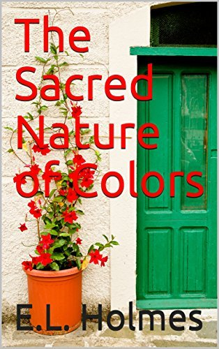 The Sacred Nature of Colors