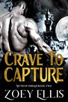 Crave To Capture (Myth of Omega, #2)