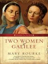 Two Women Of Galilee (Exceptional Editorial, Book 1)