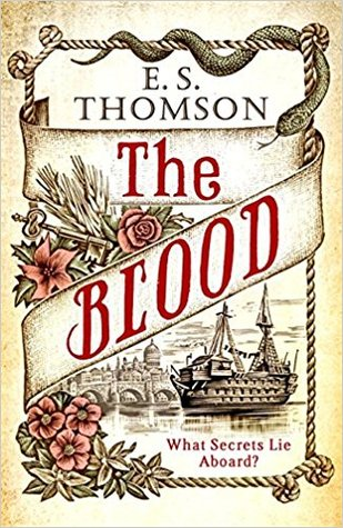 The Blood by E.S. Thomson