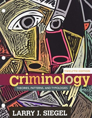 Bundle: Criminology: Theories, Patterns and Typologies, 12th + LMS Integrated for MindTap Criminal Justice, 1 term (6 months) Printed Access Card