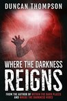Where the Darkness Reigns (Within the Dark Places Book 3)