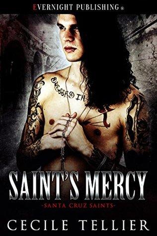 Saint's Mercy (Santa Cruz Saints Book 1)