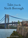 Tales from the Sixth Borough: The Mysteries at the Dark Fringes of New York