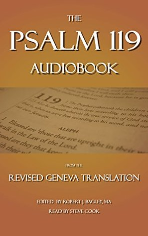 The Psalm 119 Audiobook: From The Revised Geneva Translation