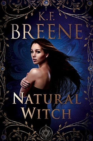 Natural Witch (Magical Mayhem #1) by K.F. Breene