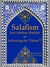 """Salafism: Just Another Madhab or Following the """"Daleel""""?"""