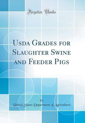 USDA Grades for Slaughter Swine and Feeder Pigs