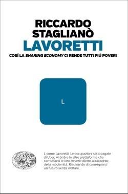 Lavoretti: Così la «sharing economy» ci rende tutti più poveri