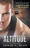 Altitude (The Latitude Trilogy) (Young Adult Dystopian Romance, Book 2)
