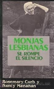 Monjas Lesbianas: Se Rompe El Silencio/Lesbian Nuns : Breaking Silence