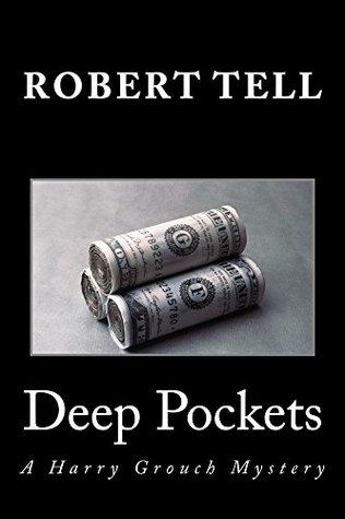 Deep Pockets: A Harry Grouch Mystery