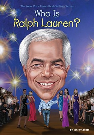 Who Is Ralph Lauren? por Jane O'Connor, Stephen Marchesi