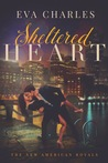 Sheltered Heart (The New American Royals #1)